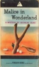 Malice in Wonderland by Nicholas Blake