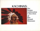 Kachinas: the Barry Goldwater Collection at…