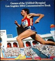 Games of the XXIIIrd Olympiad: Los Angeles…