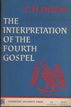 The Interpretation of the Fourth Gospel by…