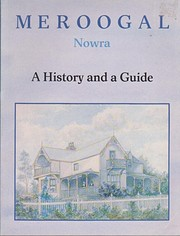 Meroogal, Nowra: A History and a Guide af…