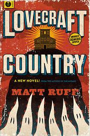 Lovecraft Country: A Novel av Matt Ruff