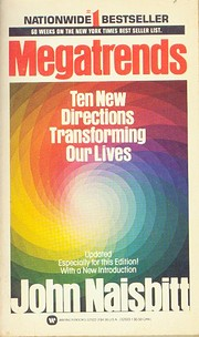 Megatrends: Ten New Directions Transforming…