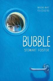 Bubble de Stewart Foster