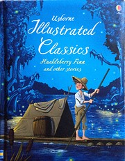 Illustrated Classics: Huckleberry Finn and…