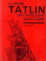 Vladimir Tatlin and the Russian Avant-Garde…