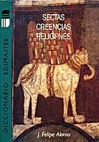 Diccionario de sectas, creencias, religiones…