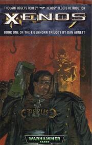 Xenos (Eisenhorn Trilogy Book 1) de Dan…