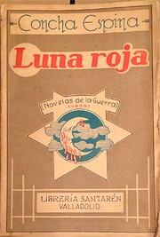 Luna roja. Novelas de la revolución. av…