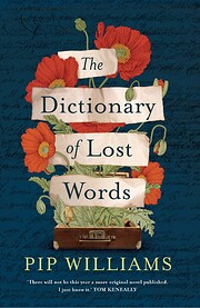 The dictionary of lost words de Pip Williams