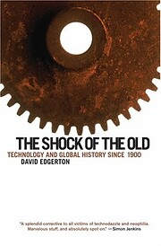 The Shock of the Old: Technology and Global…