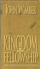Kingdom Fellowship: Living Together As the…