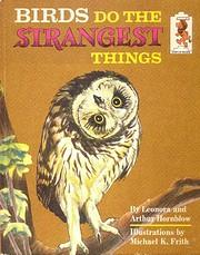 Birds Do the Strangest Things – tekijä:…