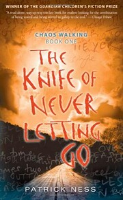 The Knife of Never Letting Go (Chaos…