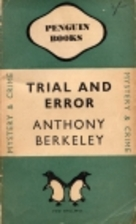 Trial and Error by Anthony Berkeley