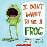 I Don't Want to Be A Frog de Dev Petty