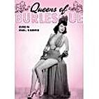Queens of Burlesque: Ann Arbor, Ann Corio,…