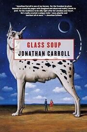 Glass Soup af Jonathan Carroll