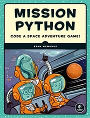 Mission Python: Code a Space Adventure Game!…