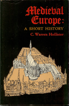 Medieval Europe: A Short History by C.…