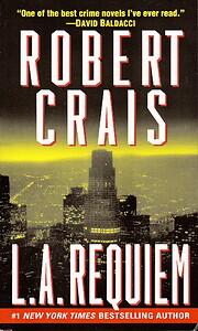 L.A. Requiem (Elvis Cole Novels) de Robert…