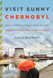 Visit Sunny Chernobyl af Andrew Blackwell