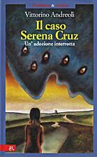 Il caso Serenz Cruz: Un'adozione interrotta…