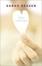 This Lullaby de Sarah Dessen