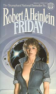Friday de Robert A. Heinlein