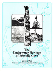 The underwater heritage of Friendly Cove :…