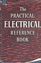 The Practical Electrical Reference Book by E…