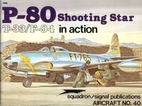 P-80 / T-33 / F-94 Shooting Star in Action -…