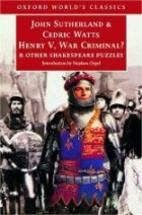 Henry V, War Criminal? and Other Shakespeare…