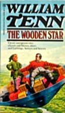 The Wooden Star by William Tenn