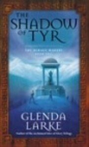 The Shadow Of Tyr: Book Two of the Mirage…