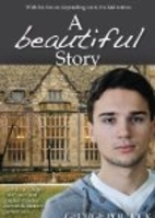 A Beautiful Story by George Pollock