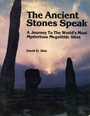 The Ancient Stones Speak: A Journey to the World's Most Mysterious Megalithic Sites - Zink
