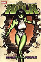 She-Hulk: Single Green Female by Dan Slott