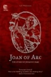 Joan of Arc : The Sotry of Jehanne Darc