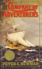 Company of Adventurers by Peter C. Newman
