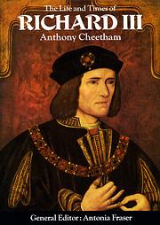 The Life and Times of Richard III : King and…