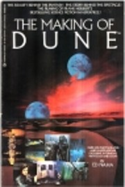 The making of Dune by Ed. Naha