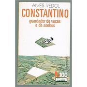Constantino, Guardador de Vacas e Sonhos…