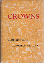 Crowns by Katharine Hull