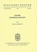 Chemie im Wandel der Zeit by Karl Winnacker