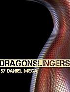 Dragonslingers by Daniel Mega