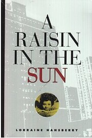 A Raisin In The Sun – tekijä: David W…