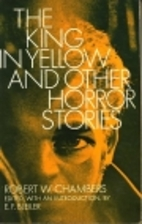 The king in yellow, and other horror stories…