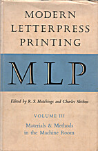 Modern Letterpress Printing. Edited by R. S.…