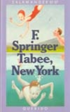 Tabee, New York by F. Springer